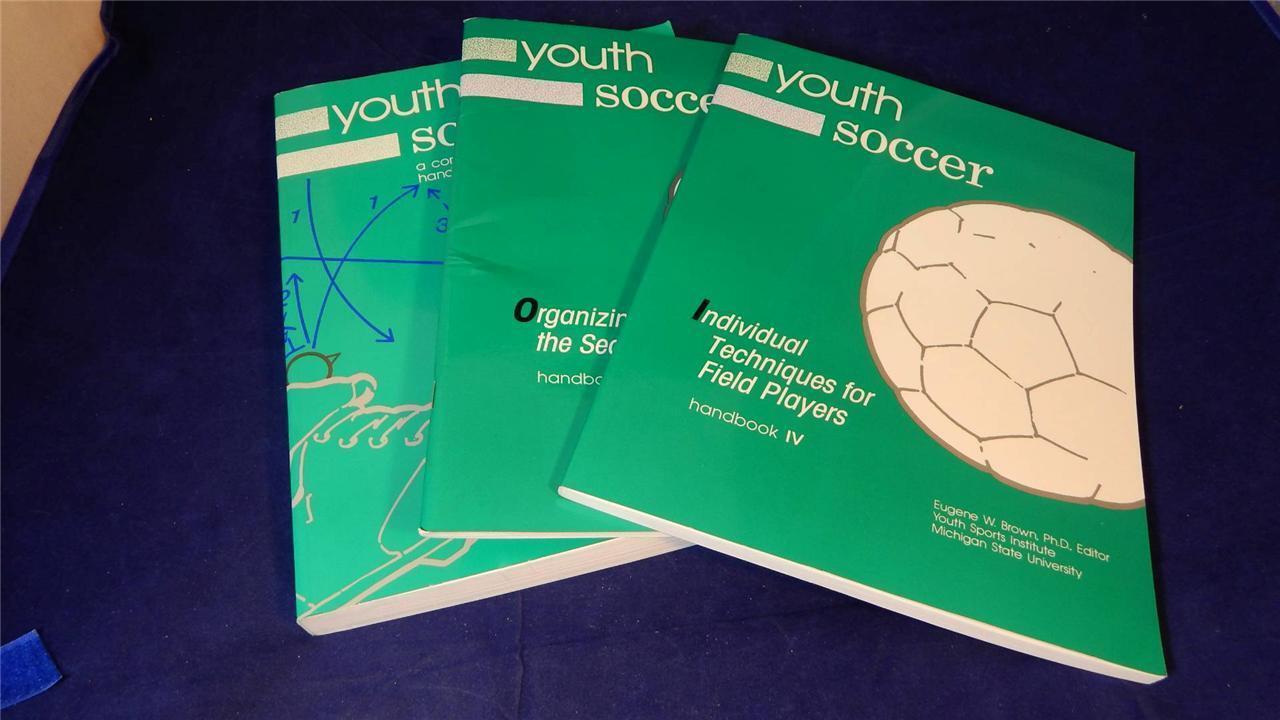 Youth Soccer Complete Handbook, Handbooks I & IV MSU Sports Institute VERY GOOD