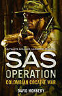 Colombian Cocaine War (SAS Operation) by David Monnery (Paperback, 2016)