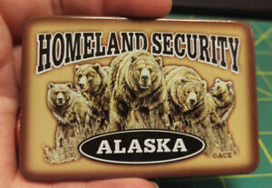 Alaska-Magnet-Homeland-Security-Grizzly-Bears-Tinplate-magnet-Ships-worldwide