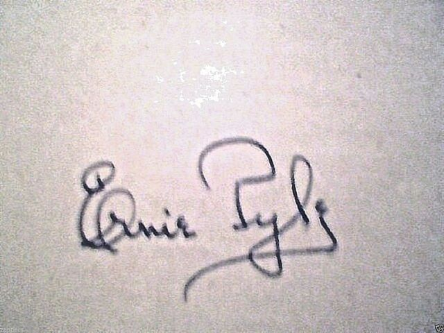 BRAVE MEN -SIGNED~ERNIE PYLE~ 1st~Hb-War Hero Killed in action-WW2 correspondent