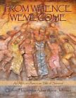 From Whence We've Come an African-american Tale of Survival 9781434327123 Book