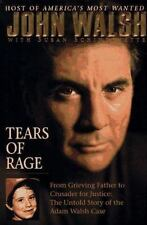 Tears of Rage - From Grieving Father to Crusader for Justice: The Untold Story