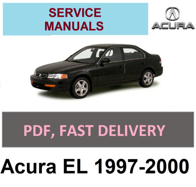 Advice Service And Repair Manual Acura EL 1997-2000