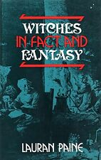 WITCHES IN FACT AND FANTASY, Lauran Paine, HARDBACK, 0709124716, (Witchcraft)