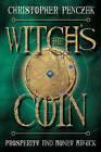 The Witch's Coin: Prosperity and Money Magick by Christopher Penczak (Paperback, 2009)