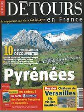 DETOURS EN FRANCE 87. PYRENEES, CHATEAU DE VERSAILLES...ES8
