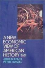 A New Economic View of American History by Jeremy Atack, Peter Passell and Susan P. Lee (1994, Paperback)