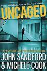 Uncaged by John Sandford, Michele Cook (Hardback, 2014)
