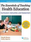 The Essentials of Teaching Health Education by Sarah Benes, Holly Alperin (Hardback, 2016)