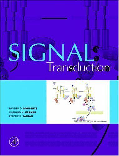 Signal Transduction von Gomperts, Bastien