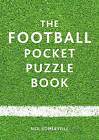 The Football Pocket Puzzle Book by Neil Somerville (Paperback, 2015)