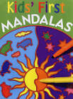 Kids' First Mandalas ' Sterling Publishing Co., Inc.