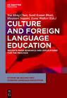 Culture and Foreign Language Education: Insights from Research and Implications for the Practice by De Gruyter (Hardback, 2015)