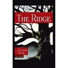 The Ridge by Eleanor Tombs (Paperback / softback, 2013)