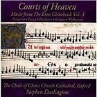 Courts of Heaven: Music from the Eton Choirbook, Vol. 3 (2014)