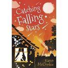 Catching Falling Stars by Karen McCombie (Paperback, 2015)
