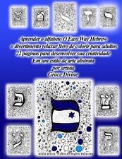 Aprender o Alfabeto Hebraico, a Fácil Maneira Divertida e Relaxante Livro de...