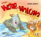 Victor the Volcano by Dougal Jerram (Paperback, 2015)