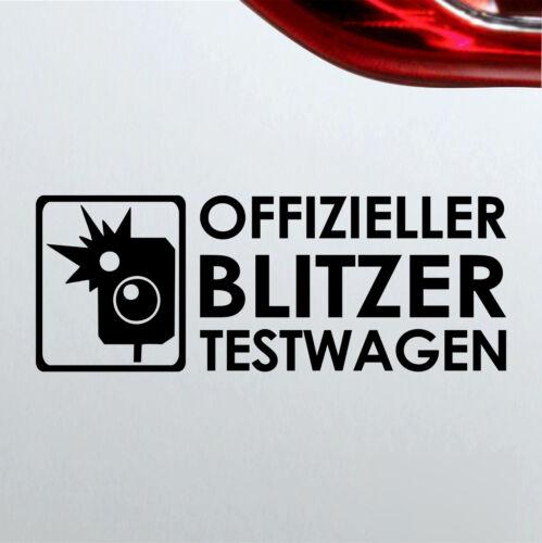 Auto Aufkleber in deiner Wunschfarbe Offizieller Blitzer Testwagen Tuning Racing
