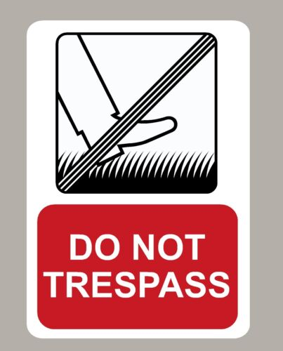 2 x NE TRESPASS Autocollants signes