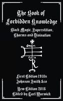 The Book Of Forbidden Knowledge: Black Magic, Superstition Charms & Divination on sale