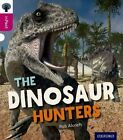 Oxford Reading Tree inFact: Level 10: The Dinosaur Hunters by Rob Alcraft (Paperback, 2014)