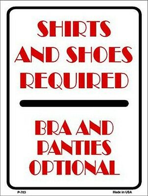 Shirt And Shoes Required Bra And Panties Optional Novelty Metal Decorative Sign
