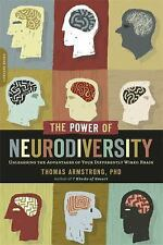The Power of Neurodiversity: Unleashing the Advantages of Your Differently Wired