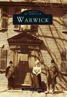 Warwick Images of America Series Donald D Amato Paperback Reissue August