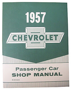 1957 CHEVY PASSENGER CAR FACTORY ASSEMBLY MANUAL SM1957C