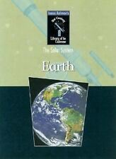 The Earth (Isaac Asimovs 21st Century Library of the Universe, the Solar System)