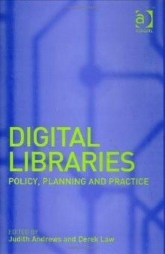 1 of 1 - Digital Libraries: Policy, Planning and Practice, Andrews, Judith, Used; Good Bo