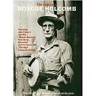 Roscoe Holcomb - Legacy of (+DVD, 2010)