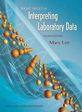 Basic Skills in Interpreting Laboratory Data, 4th Edition, , Good Book
