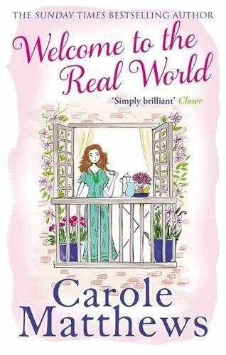 1 of 1 - Welcome to the Real World By Carole Matthews. 9780751551426