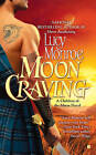 Moon Craving: A Children of the Moon Novel by Lucy Monroe (Paperback, 2010)