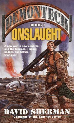 Demontech: Onslaught No. 1 by David Sherman (2002, Pape