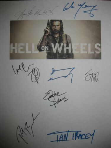 Hell on Wheels Signed TV Script X8 Anson Mount Common Meaney Eddie Spears reprnt
