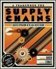 A Framework for Supply Chains: Logistics Operations in the Asia-Pacific Region by Roger Oakden, Katia Leonaite (Paperback, 2010)