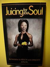 Jucing for your Soul: An Invitation to Health and Longevity