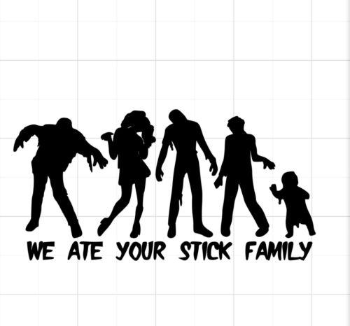 Zombie Family Ate Your Stick Family Custom Window Vinyl Decal Sticker