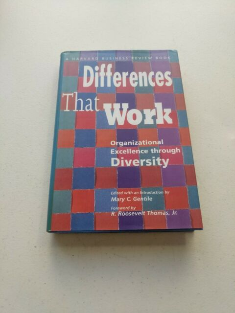 Differences that Work: Organizational... by Mary C. Gentile (1994, Harvard...)
