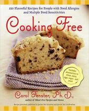 Cooking Free : 200 Flavorful Recipes for People with Food Allergies and Multiple
