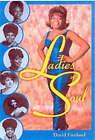 Ladies of Soul by David Freeland (Paperback, 2001)