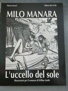MILO MANARA - L'UCCELLO DEL SOLE - ED. DEL GRIFO 1990