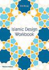Islamic Design Workbook by Eric Broug (Paperback, 2016)