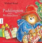 Paddington feiert Weihnachten von Michael Bond (2014, Gebundene Ausgabe)