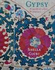 Gypsy: A World of Colour and Interiors by Sibella Court (Hardback, 2013)