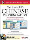 McGraw-Hill's Chinese Pronunciation: Your Comprehensive, Interactive Guide to Mastering Sounds and Tones in Chinese by Live Abc (Mixed media product, 2009)