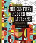 Just Add Color: Just Add Color: Mid-Century Modern Patterns : 30 Original Illustrations to Color, Customize, and Hang by Jenn Ski (2014, Paperback)